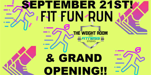 FIT FUN RUN & GRAND OPENING!