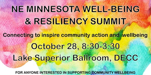 NE Minnesota Well-being and Resiliency Summit