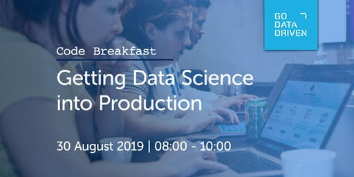 Code Breakfast - Getting Data Science into Production