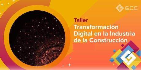 """Taller """"Transformación digital en la industria de la construcción""""- ITESM boletos"""