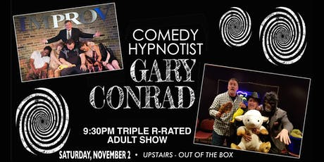 Comedy Hypnotist Gary Conrad's Triple R-Rated Adult Show! tickets