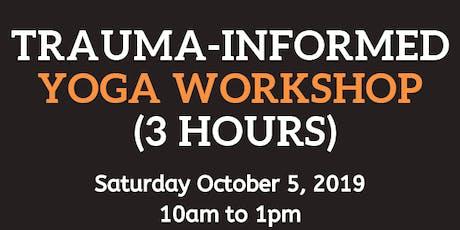 Trauma Informed Yoga - Sat. Oct. 5, 2019 tickets