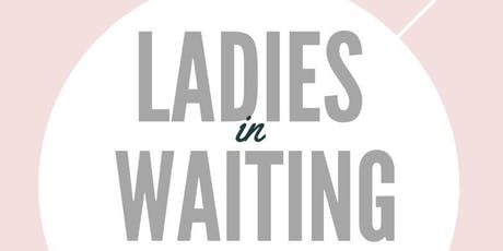 Ladies In Waiting Conference 2019 tickets