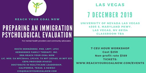 PREPARING AN IMMIGRATION PSYCHOLOGICAL EVALUATION - Las Vegas