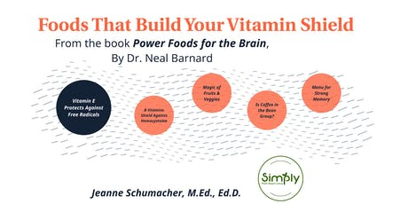 WFPB Living: Foods that Build Your Vitamin Shield - Lecture & Cooking Demo tickets