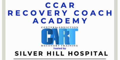 CCAR RECOVERY COACH ACADEMY hosted by SILVER HILL