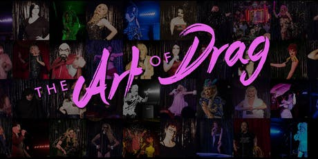 The Art Of Drag Showcase at the Royal Vauxhall Tavern Autumn 2019 tickets