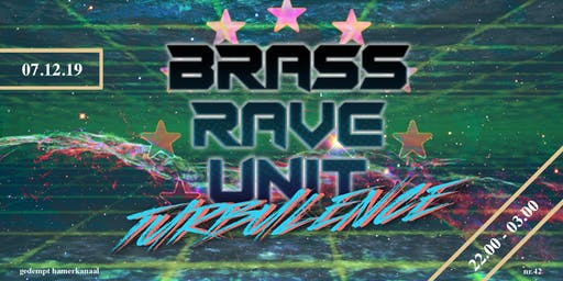 Brass Rave Unit presents: Turbulence - Skatecafe