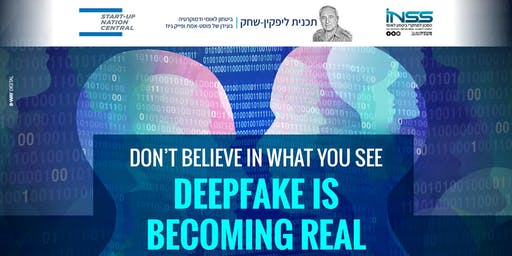 Don't Believe in What You See - Deepfake is Becoming Real