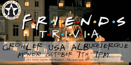 Friends Trivia at Growler USA Albuquerque tickets