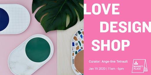 GH Marketplace: Love Design Shop