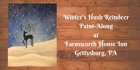 Winter's Hush Reindeer Paint-Along - Farnsworth House Inn Tavern tickets