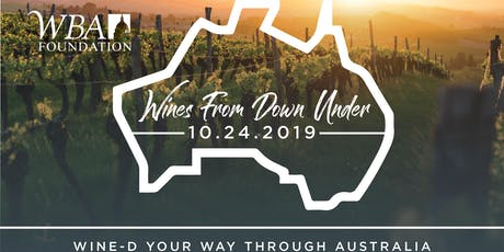 WBA Foundation 2019 Wine Tasting & Silent Auction: Wines From Down Under tickets