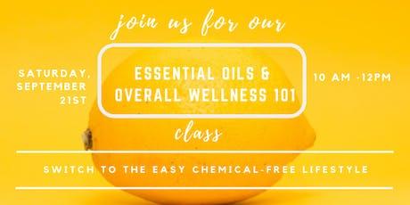 Essential Oils & Overall Wellness 101 Class tickets