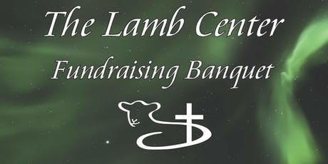 The Lamb Center 2019 Fundraising Banquet tickets