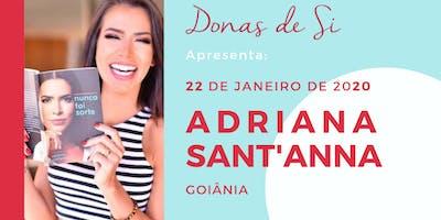 Adriana Sant'Anna  |    Conexão DONAS DE SI