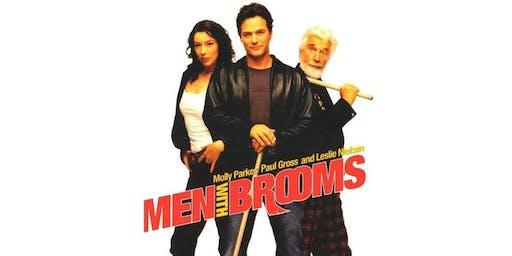 Men with Brooms - Movie Screening at Metro Cinema
