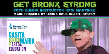 Get Bronx Strong with Zumba Instructor Rich Martinez tickets