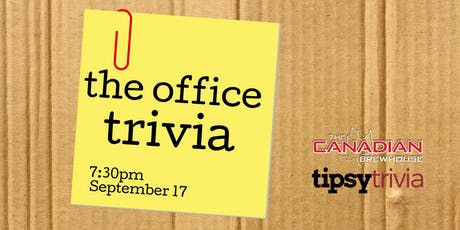 The Office Trivia - Sept 17, 7:30 - Canadian Brewhouse Mahogany tickets