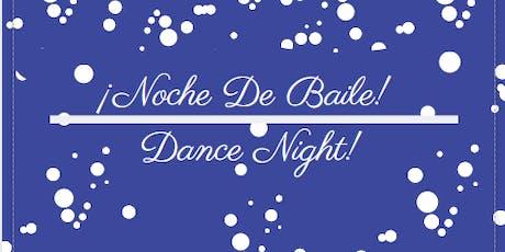 ¡Noche De Baile! - Dance Night! tickets