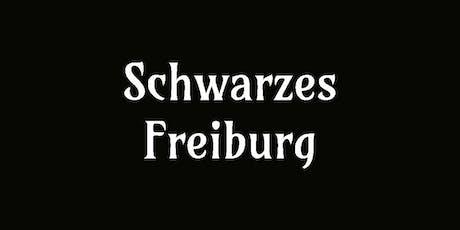Schwarzes Freiburg billets