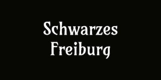 Schwarzes Freiburg