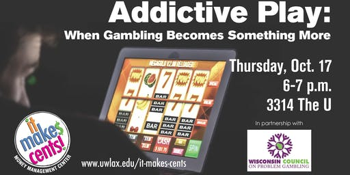 Addictive Play: When Gambling Becomes Something More