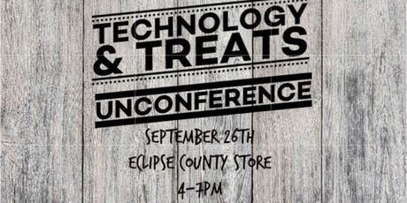 Technology and Treats Unconference tickets