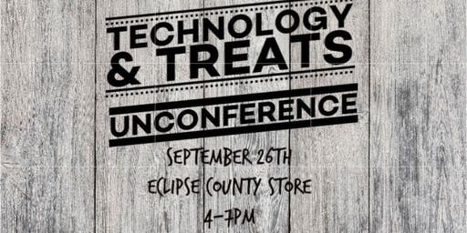 Technology and Treats Unconference