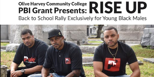 OHC PBI Grant Presents  RISE UP Back to School Rally for Young Black Males