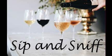 Sip and Sniff