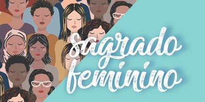 Encontro Sagrado Feminino