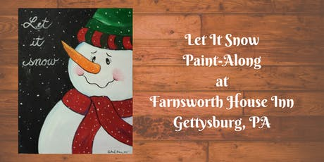 Let It Snow Paint-Along - Farnsworth House Inn Tavern tickets