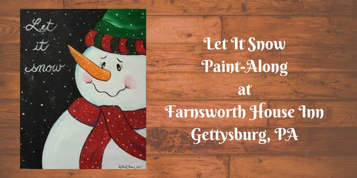 Let It Snow Paint-Along - Farnsworth House Inn Tavern
