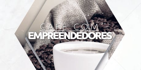 Café Empresários Terceira IEQ ingressos