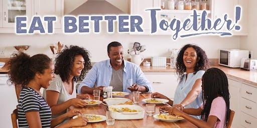 Eat Better Together!