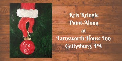 Kris Kringle Paint-Along - Farnsworth House Inn Tavern