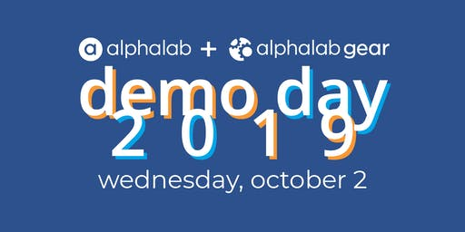 AlphaLab & AlphaLab Gear Demo Day