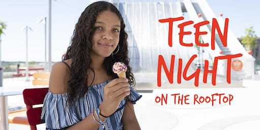 Teen Night Rooftop Party!