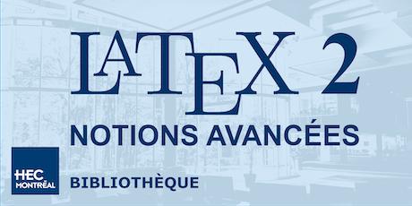 LaTeX2 — NOTIONS AVANCÉES (Français) billets