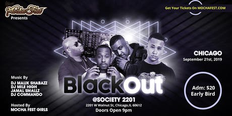 Black Out Chicago (Mocha Fest) tickets