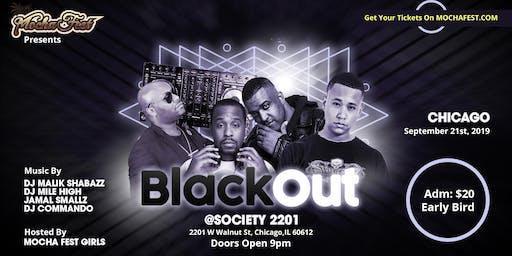 Black Out Chicago (Mocha Fest)