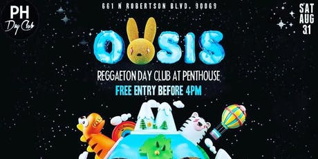 La Cultura Presents: Oasis THE REGGAETON Day Party at Penthouse Day Club tickets
