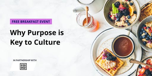 Why Purpose is Key to Culture
