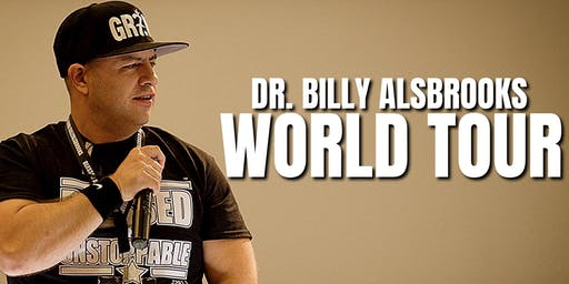 BLESSED AND UNSTOPPABLE: Dr. Billy Alsbrooks Motivational Seminar (HOUSTON)