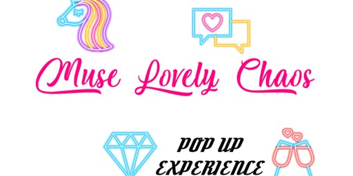 MUSE LOVELY CHAOS POP UP EXPERIENCE