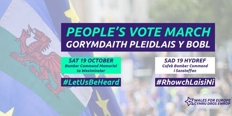Let Us Be Heard People's Vote March - Bridgend For Europe (19th October) tickets