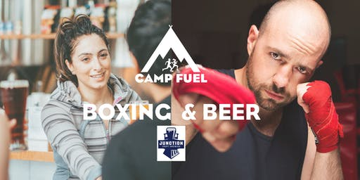 Boxing & Beer | Camp Fuel | Junction Craft Brewing