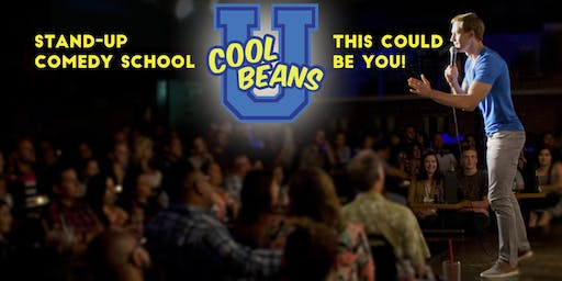Cool Beans U Hollywood: Stand-Up Comedy Intensive! Final 2019 Class!
