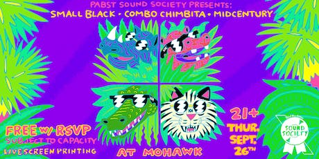 Pabst Sound Society Presents: Small Black, Combo Chimbita + Midcentury tickets